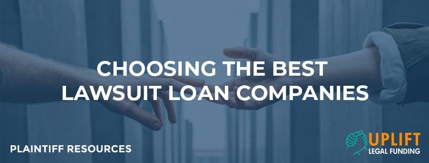Choosing the best lawsuit loan companies